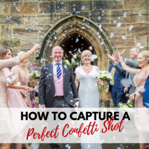 Sugar Photography_How to capture the perfect confetti shot